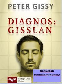 Diagnos: Gisslan - Det största av alla äventyr