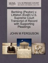 Berbling (Peyton) V. Littleton (Ezell) U.S. Supreme Court Transcript of Record with Supporting Pleadings
