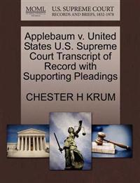 Applebaum V. United States U.S. Supreme Court Transcript of Record with Supporting Pleadings
