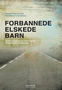 Forbannede, elskede barn - Magnhild Mjåvatn Høie, Britt-Marie Drottz Sjøberg pdf epub