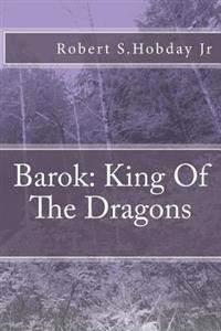 Barok King of the Dragons