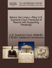 Bekins Van Lines V. Riley U.S. Supreme Court Transcript of Record with Supporting Pleadings