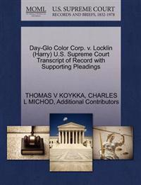 Day-Glo Color Corp. V. Locklin (Harry) U.S. Supreme Court Transcript of Record with Supporting Pleadings