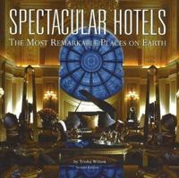 Spectacular Hotels