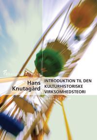 Introduktion til den kulturhistoriske virksomhedsteori
