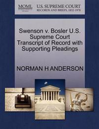 Swenson V. Bosler U.S. Supreme Court Transcript of Record with Supporting Pleadings