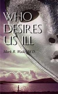 Who Desires Us Ill
