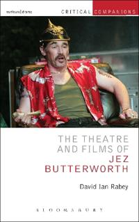 Theatre and films of jez butterworth