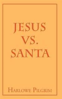 Jesus vs. Santa