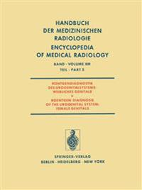 Rontgendiagnostik des Urogenitalsystems / Roentgen Diagnosis of the Urogenital System
