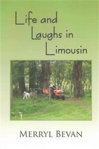 Life and Laughs in Limousin