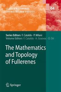 The Mathematics and Topology of Fullerenes