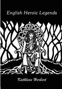 English Heroic Legends