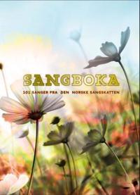 Sangboka; 101 sanger fra den norske sangskatten