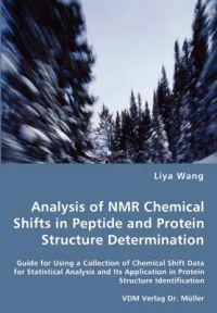 Analysis of NMR Chemical Shifts in Peptide and Protein Structure Determination