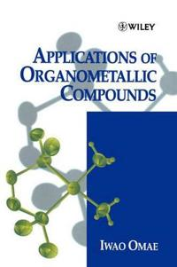 Applications of Organometallic Compounds