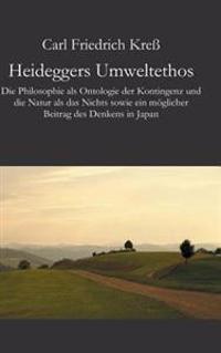 Heideggers Umweltethos