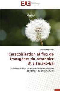 Caract�risation Et Flux de Transg�nes Du Cotonnier BT � Farako-B�
