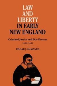 Law and Liberty in Early New England