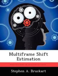 Multiframe Shift Estimation