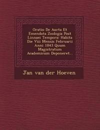 Oratio de Aucta Et Emendata Zoologia Post Linnaei Tempora: Habita Die VIII Mensis Februarii Anni 1843 Quum Magistratum Academicum Deponeret...