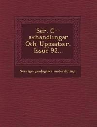 Ser. C--avhandlingar Och Uppsatser, Issue 92...