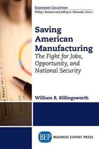 Saving American Manufacturing