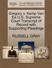 Gregory V. Kemp Van Ee U.S. Supreme Court Transcript of Record with Supporting Pleadings