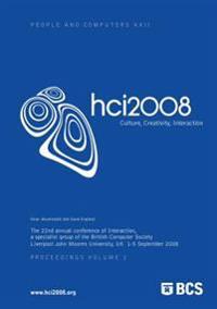 Proceedings of Hci 2008 (Vol. 2): Culture, Creativity, Interaction