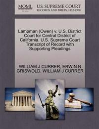 Lampman (Owen) V. U.S. District Court for Central District of California. U.S. Supreme Court Transcript of Record with Supporting Pleadings