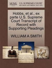 Hobbs, et al., Ex Parte U.S. Supreme Court Transcript of Record with Supporting Pleadings