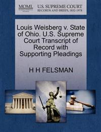 Louis Weisberg V. State of Ohio. U.S. Supreme Court Transcript of Record with Supporting Pleadings