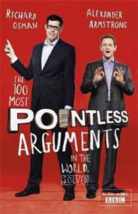 100 most pointless arguments in the world - a pointless book written by the
