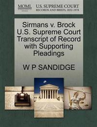 Sirmans V. Brock U.S. Supreme Court Transcript of Record with Supporting Pleadings