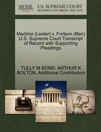 Maddox (Lester) V. Fortson (Ben) U.S. Supreme Court Transcript of Record with Supporting Pleadings