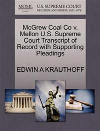 McGrew Coal Co V. Mellon U.S. Supreme Court Transcript of Record with Supporting Pleadings