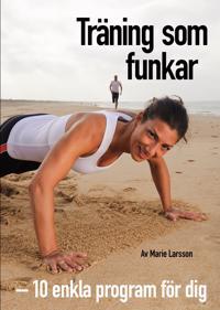 Träning som funkar : 10 effektiva halvtimmesprogram