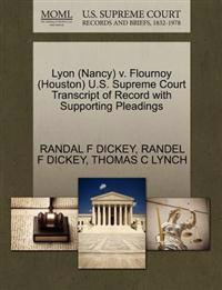Lyon (Nancy) V. Flournoy (Houston) U.S. Supreme Court Transcript of Record with Supporting Pleadings