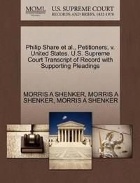 Philip Share et al., Petitioners, V. United States. U.S. Supreme Court Transcript of Record with Supporting Pleadings