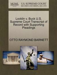 Locklin V. Buck U.S. Supreme Court Transcript of Record with Supporting Pleadings