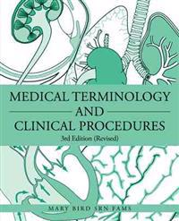Medical Terminology and Clinical Procedures