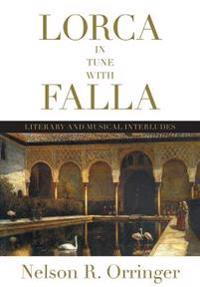 Lorca in Tune With Falla
