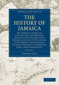 The The History of Jamaica 3 Volume Paperback Set The History of Jamaica