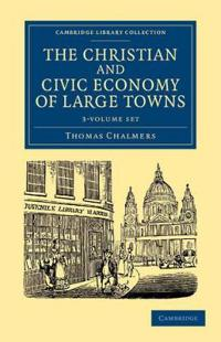 The Christian and Civic Economy of Large Towns