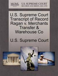 U.S. Supreme Court Transcript of Record Ragan V. Merchants Transfer & Warehouse Co