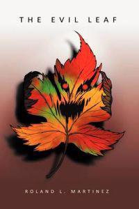 The Evil Leaf