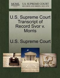 U.S. Supreme Court Transcript of Record Svor V. Morris