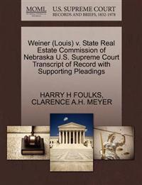 Weiner (Louis) V. State Real Estate Commission of Nebraska U.S. Supreme Court Transcript of Record with Supporting Pleadings