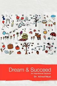 Dream and Succeed