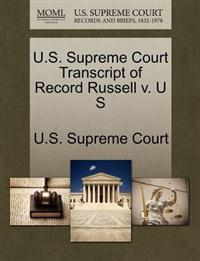 U.S. Supreme Court Transcript of Record Russell V. U S